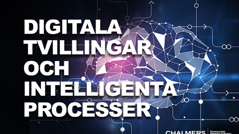 Digitala tvillingar och intelligenta processer